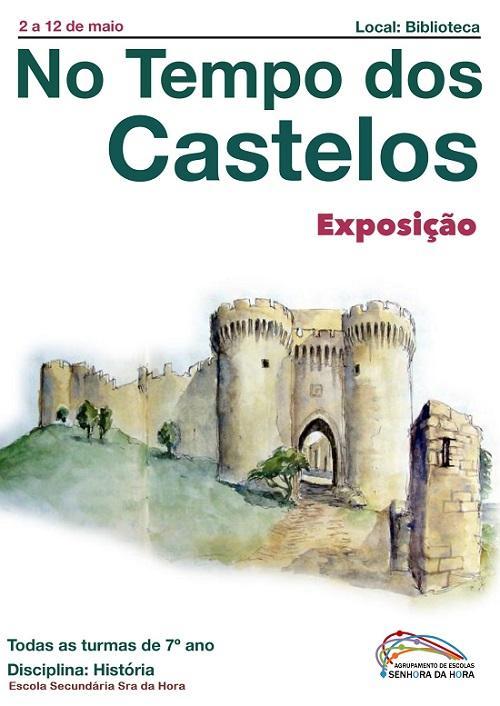 Exposição - No Tempo dos Castelos