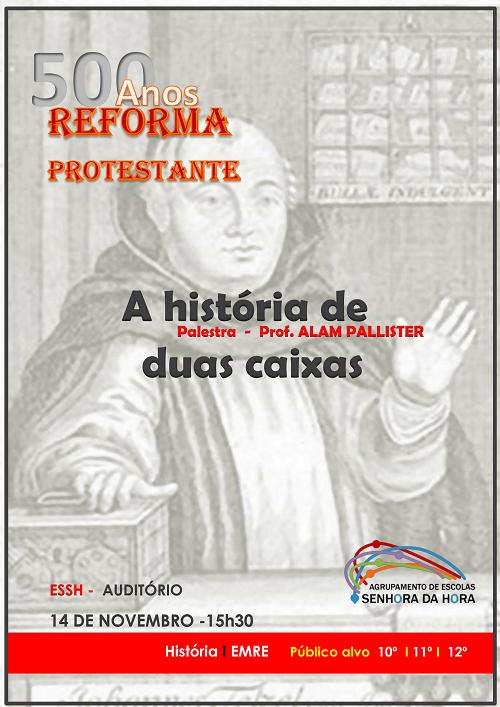 Palestra: 500 anos Reforma Protestante