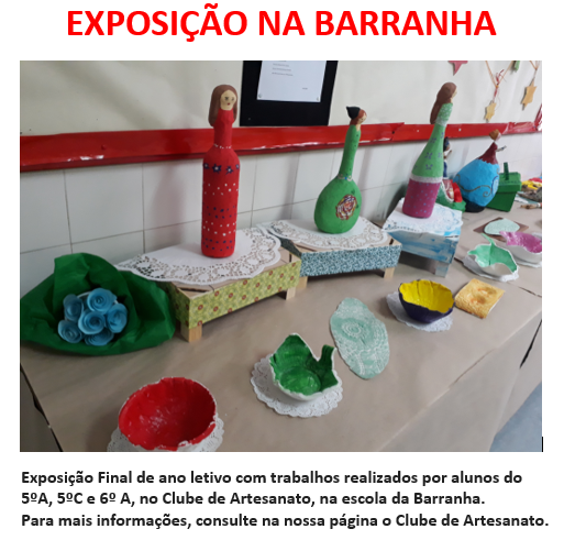 Exposição na Barranha - Clube de Artesanato